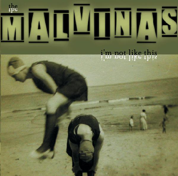 Discography_Malvinas_ImNotLIkeThis